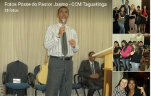 Posse do Pastor Jasmo - CCM Taguatinga